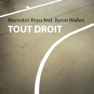 Marockin' Brass ft Byron Wallen