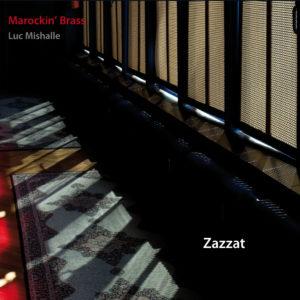 Marockin' Brass – Zazzat